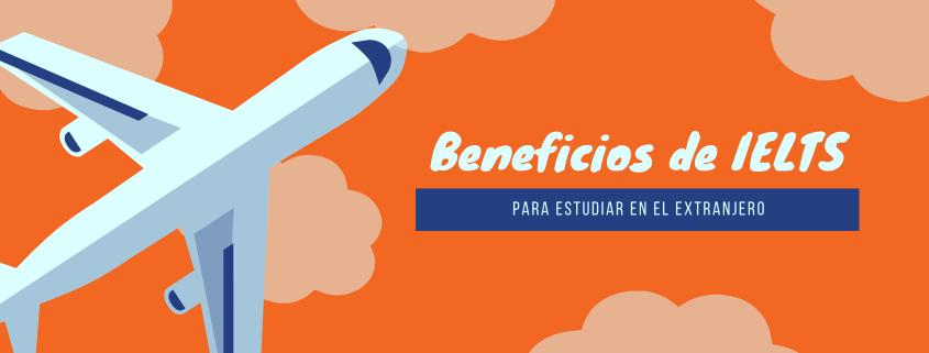 Beneficios de IELTS para viajar al extranjero Costa Rica
